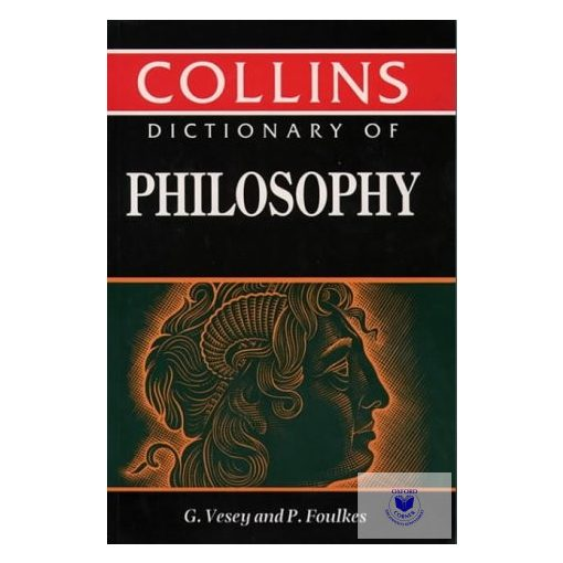 G. Vesey, P. Foulkes: Collins Dictionary of Philosophy
