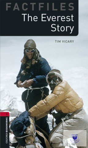 The Everest Story with Audio Download - Factfiles Level 3