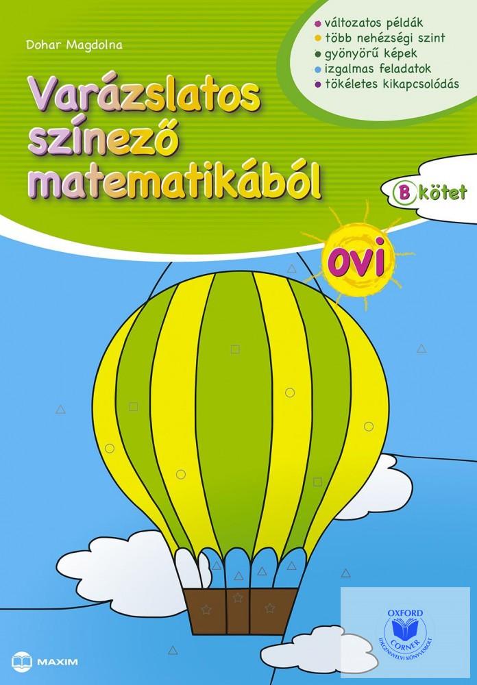 Varázslatos színező matematikából OVI B kötet